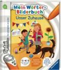 Ravensburger tiptoi Buch Mein Wörter-Bilderbuch Unser Zuhause 00674
