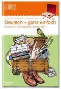 LÜK Buch Deutsch ganz einfach 1 ab 6 Jahren 0911