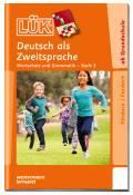LÜK Buch Deutsch als Zweitsprache 3 ab 6 Jahren 4706