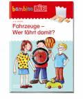 LÜK bambinoLÜK Buch Fahrzeuge - Wer fährt damit? ab 4 Jahren 7882