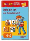 LÜK bambinoLÜK Buch Bald bin ich ein Schulkind 2 ab 4 Jahren 7972
