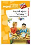 LÜK miniLÜK Buch English Goes Primary 1 ab 6 Jahren 462
