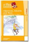 LÜK Buch Adjectives, Adverbs an More English Grammar in Class 6 ab 11 Jahren 755